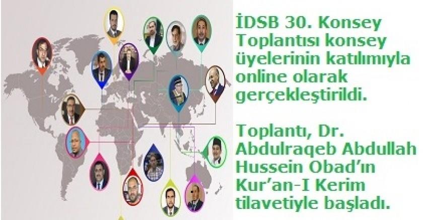 İDSB 30. Konsey Toplantısı online oarak yapıldı...