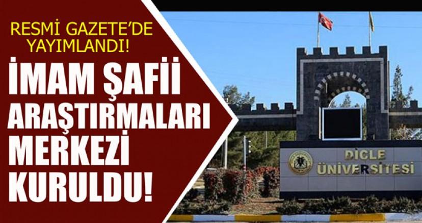 Resmi Gazete'de yayımlandı İMAM ŞAFİİ ARAŞTIRMALARI MERKEZİ KURULDU